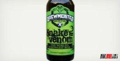 世界上度数最高的啤酒 蛇毒67.8度啤酒真正断片酒
